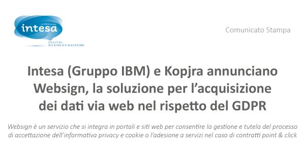Intesa (Gruppo IBM) e Kopjra annunciano Websign, la soluzione per l'acquisizione dei dati via web nel rispetto del GDPR